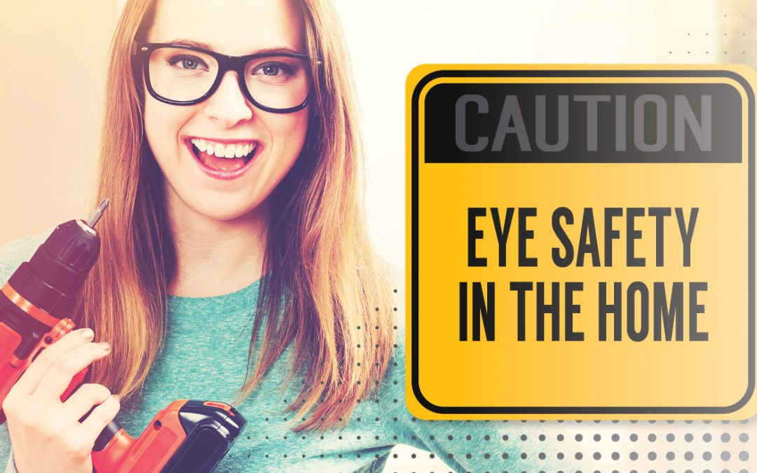 Eye Safety In The Home