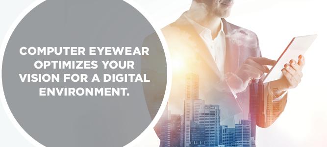 computer eyewear optimizes your vision